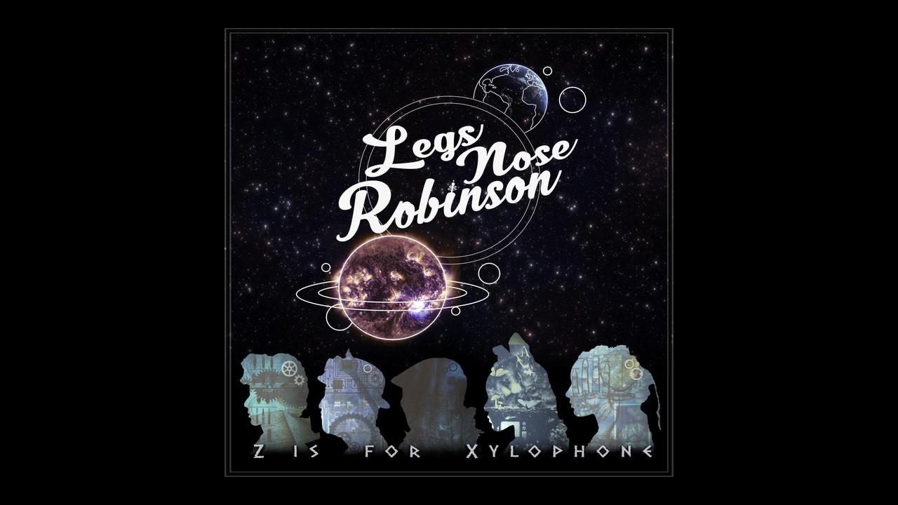 Okładka albumu Z Is for Xylophone zespołu Legs Nose Robinson